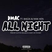 All Night (feat. Baeza & Mak-ken) - Single by D Mac