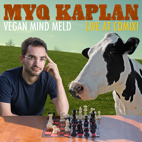 Vegan Mind Meld - EP by Myq Kaplan