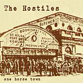 One Horse Town by The Hostiles