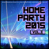 Home Party, Vol. 3 by Various Artists