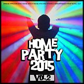 Home Party, Vol. 2 by Various Artists