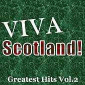 Viva Scotland! Greatest Hits, Vol.2 by Various Artists