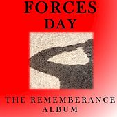 Forces Day: The Remembrance Album by Various Artists