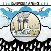 Split with Dan Padilla, Prince (of Austin) by Dan Padilla