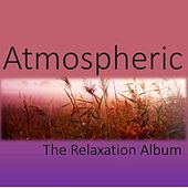 Atmospheric: The Relaxation Album by Various Artists