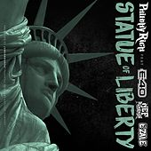 Statue of Liberty (feat. E-40, Nef the Pharaoh & Ezale) - Single by Philthy Rich
