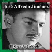 El Gran José Alfredo… by Jose Alfredo Jimenez