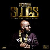 Slugs (feat. Young Thug) - Single by Trae