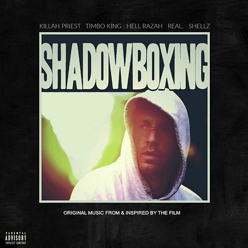 Shadowboxing (feat. Real & Shellz Da Don) [Original Motion Picture Soundtrack] - EP by Hell Razah