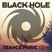 Black Hole Trance Music 03-16 by Various Artists