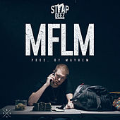 Mflm by Strap Deez and Mayhem