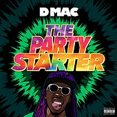 The Party Starter by D Mac