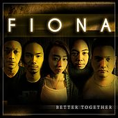 Better Together by Fiona