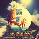 High Times Remix Pack by Monsieur Minimal (Μεσιέ Μινιμάλ)