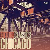 Future Classics Chicago, Vol. 1 by Various Artists