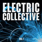 Electric Collective, Vol. 1 von Various Artists
