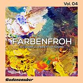 Farbenfroh, Vol. 4 by Various Artists