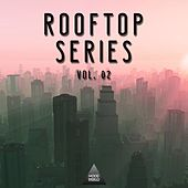 Rooftop Series, Vol. 02 by Various Artists