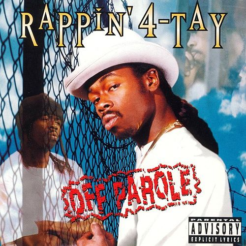 Off Parole by Rappin' 4-Tay