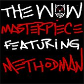 Masterpiece (feat. Method Man) - Single by WOW