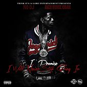 I Promise I Will Never Stop Going In (Deluxe Edition) by Rich Homie Quan