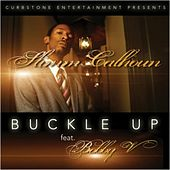 Buckle Up (feat. Bobby V) - Single by Slimm Calhoun