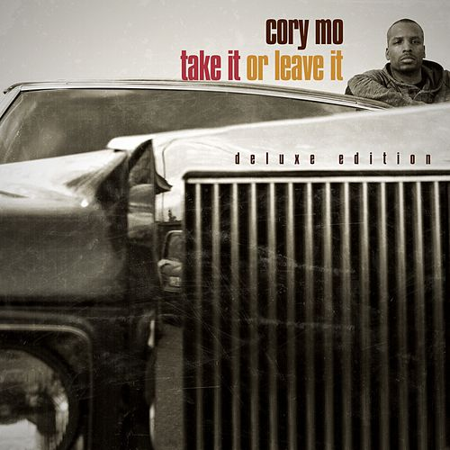 Take It Or Leave It (Deluxe Edition) by Cory Mo