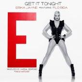 Get It Tonight (feat. Flo Rida) - Single by Erika Jayne