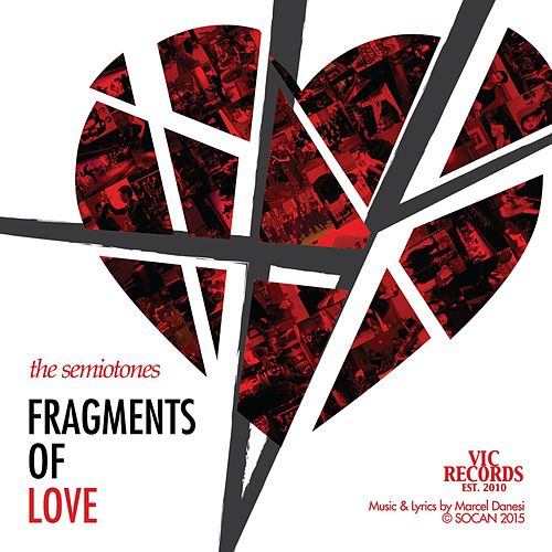 Fragments of Love by The Semiotones