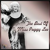 The Best of Miss Peggy Lee by Peggy Lee