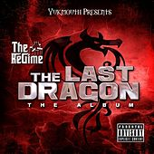 Yukmouth Presents: The Last Dragon by Various Artists