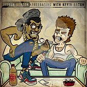 Freebasing With Kevin Bacon by Jarren Benton