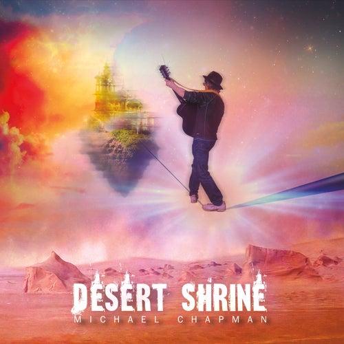 Desert Shrine by Michael Chapman