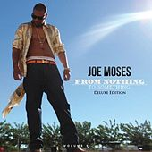 From Nothing to Something, Vol. 2 (Deluxe Edition) by Joe Moses