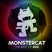 Monstercat - Best of 2012 by Various Artists