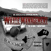 De Luca of The Shock Mob Presents: Waste Management by Various Artists