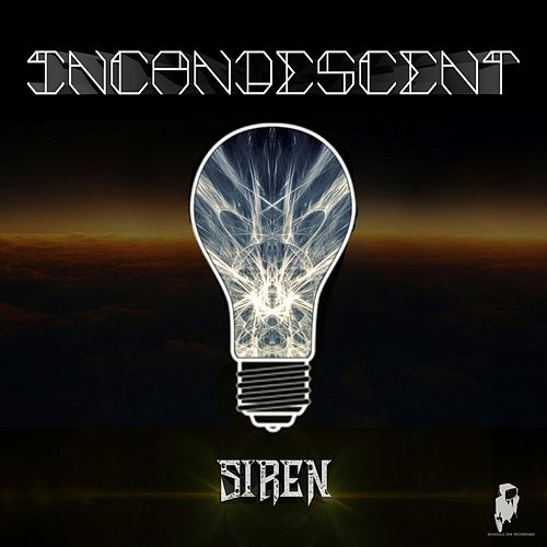 Siren EP by The Incandescent