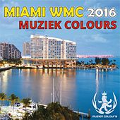 Miami WMC 2016 - EP by Various Artists
