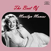 The Best of Marilyn Monroe Medley: I Wanna Be Loved By You / My Heart Belongs to Daddy / Diamonds Are the Girl's Best Friend / Some Like It Hot / A Little Girls from Little Rock /I'm Through With Love by Marilyn Monroe