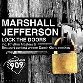 Lock The Doors (Remix Pack - Part 1) by Marshall Jefferson