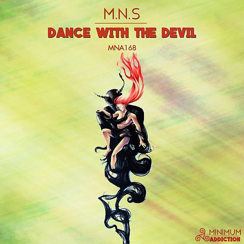 Dance With The Devil by M.N.S