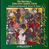 Jubilation V:  Joy to the World by Montreal Jubilation Gospel Choir