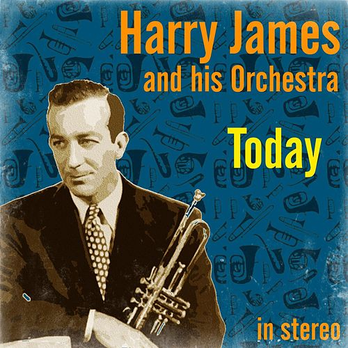Today by Harry James