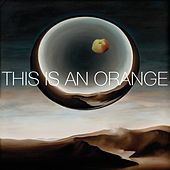 This Is An Orange by Various Artists