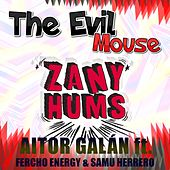 The Evil Mouse (feat. Fercho Energy & Samu Herrero) by Aitor Galan