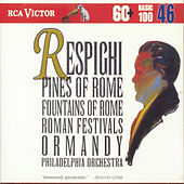 Respighi:Pines Of Rome by Eugene Ormandy