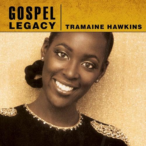 Gospel Legacy - Tramaine Hawkins by Tramaine Hawkins