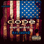 American Apathy Reloaded by Dope