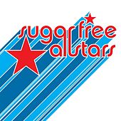 Sugar Free Allstars by Sugar Free Allstars