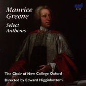 Maurice Greene, Select Anthems by The Choir Of New College Oxford